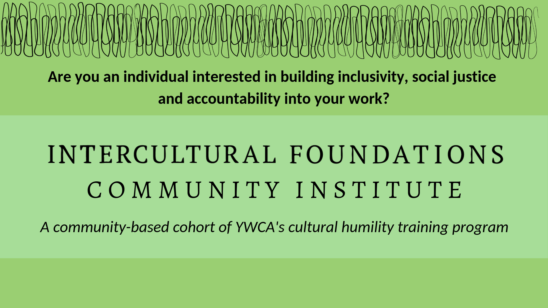 October 19: Intercultural Foundations Community Institute Info Session @ YWCA Olympia
