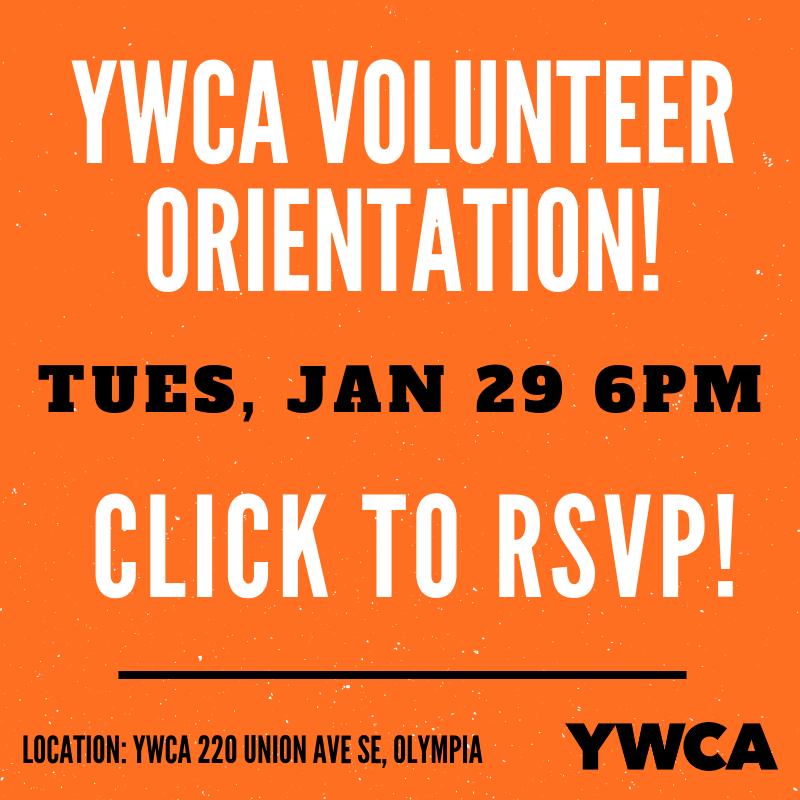 YWCA Olympia Volunteer Orientation @ YWCA Olympia | Olympia | Washington | United States